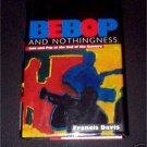 Bebop and Nothingness,  Jazz and Pop,