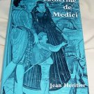 Catherine de' Medici, 1963, by Jean Heritier, hcdj
