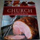 CHURCH SUPPERS, NEW HC 2006, Favorite Recipes