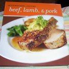 INTERNATIONAL CUISINE, BEEF, LAMB, PORK, 2006, NEW