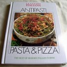 ANTIPASTI, PASTA & PIZZA, 1992 HC, LA CUCINA ITALIANA