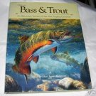 Ode to Bass & Trout, (1999 hcdj),Fishing, Bass, Trout