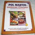 POL MARTIN'S, SUPREME CUISINE, 1993, HC