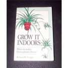 Grow It Indoors, by Richard W. Langer,  (1995 SC