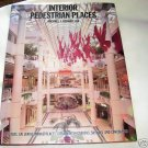 Interior Pedestrian Places, 1989 HCDJ,  Interior Design