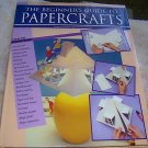 PAPERCRAFTS, THE BEGINNER'S GUIDE TO, 1995, HCDJ