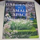 GARDENING IN A SMALL SPACE, 1999, GARDENING GUIDE