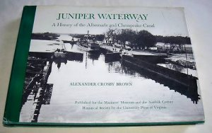 Juniper Waterway, 1981,  Albermarle & Chesapeake Canal