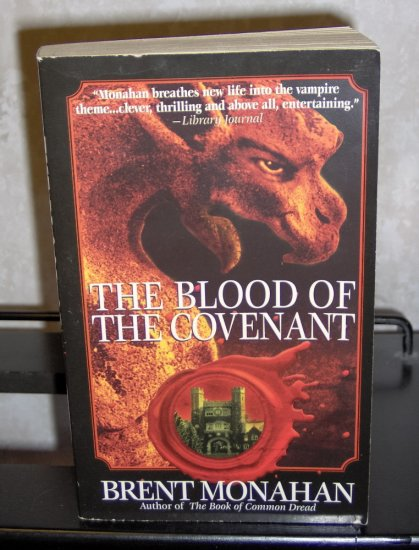 The Blood of the Covenant by Brent Monahan Vampire Fiction Novel
