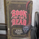 Book of the Dead by John Tigges Paperback Novel First Printing