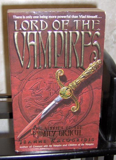 Lord of the Vampires - Jeanne Kalogridis - first printing Family Dracul paperback novel