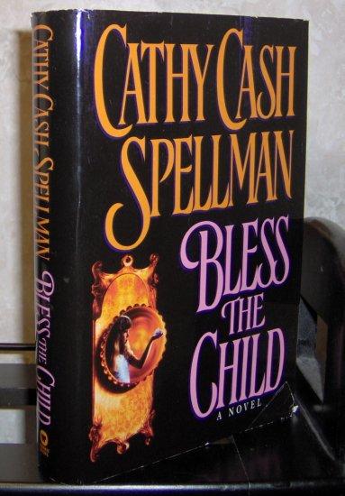 Bless the Child by Cathy Cash Spellman - Horror Hardback Novel