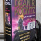 Three Dean Koontz Novels in One - Shattered Whispers Watchers