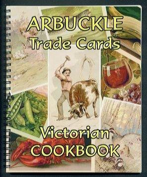 ARBUCKLE Coffee Trade Cards Victorian Cookbook (2003)