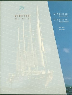 WINDSTAR SAIL CRUISES - 1987/88 Cruise Brochure