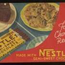 1940 Booklet - NESTLE'S Favorite Chocolate Recipes