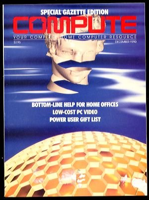 12/90 COMPUTE Magazine: GAZETTE Edition - COMMODORE 64/128