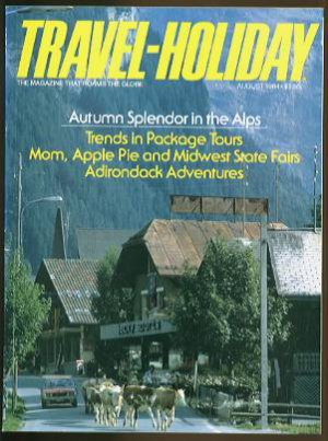 8/84 Travel-Holiday - ALPS, BARBADOS, CHILE, ADIRONDACK, L.L. BEAN, KENTUCKY