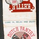 1970s/80s (?) DUTCH PANTRY / KETTLE and KEG Restaurants - Matchbook Cover