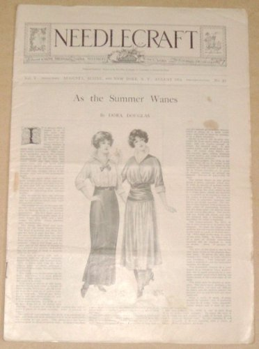 Vintage NEEDLECRAFT Magazine - August, 1914 - Fashions, Embroidery, Crocheting