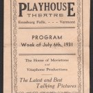 July 6th, 1931 - Enosburg Falls, Vermont - Playhouse Theatre Program