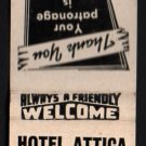 HOTEL ATTICA and BAR - Attica, Indiana - 1950s(?) Vintage Matchbook Cover
