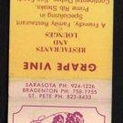 GRAPE VINE Restaurants and Lounges - Florida - Vintage Matchbook Cover