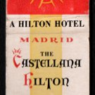 CASTELLANA HILTON Hotel - Madrid, Spain - Vintage Matchbook Cover