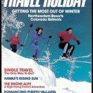 11/85 Travel-Holiday - TERRA COTTA ARMY, ANTARCTICA, ST. EUSTASIUS, PUERTA VALLARTA, RHONE ALPS