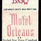 MOTEL ORLEANS - Meyer Motels - 1990s Vintage Matchbook Cover
