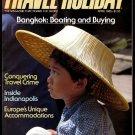 4/85 Travel-Holiday - BANGKOK, HUNTSVILLE, LAS HADAS, FT. WILLIAM, GREENEVILLE, INDIANAPOLIS