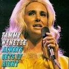 Tammy Wynette Always Gets It Right cd