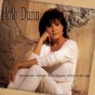 Holly Dunn Leave one bridge standing cd