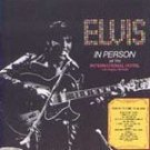 Elvis Presley In Person at the International Hotel CD