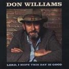 Don Williams Lord, I Hope This Day Is Good CD