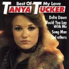 Tanya Tucker Best of My Love CD