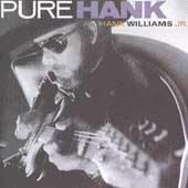 Hank Williams Jr. Pure Hank CD