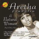 Aretha Franklin  A Natural Woman & Other Hits cd