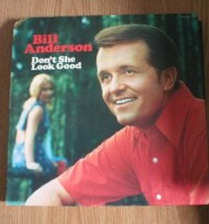 Bill Anderson Don't She Look Good LP
