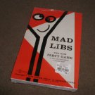 Mad Libs : The New Party Game, a Do it Yourself Laugh Kit