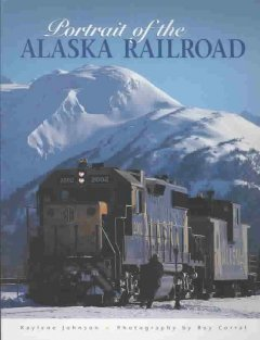 Portrait of the Alaska Railroad