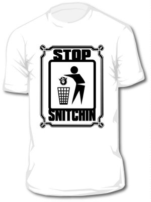 Stop Snitchin