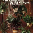 Leisure Arts Crocheted Pot Hangers & Pot Covers Patterns Leaflet 160