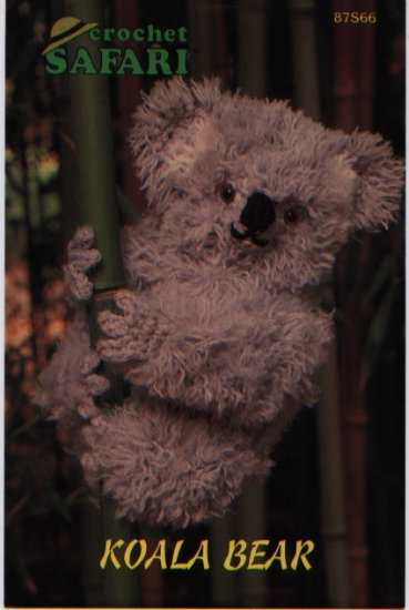 Annie's Attic Crochet Safari Koala Bear Pattern 87S66