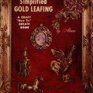 "Simplified Gold Leafing A Craft ""How To"" Create Book by Aleene"