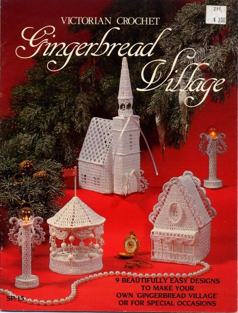 Victorian Crochet Gingerbread Village Pattern Book