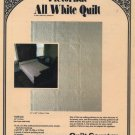 Victorian All White Quilt Pattern Quilt Country #104