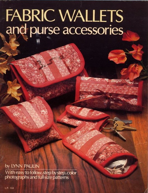 """Fabric Wallets and Purse Accessories """"How to"""" Book"""