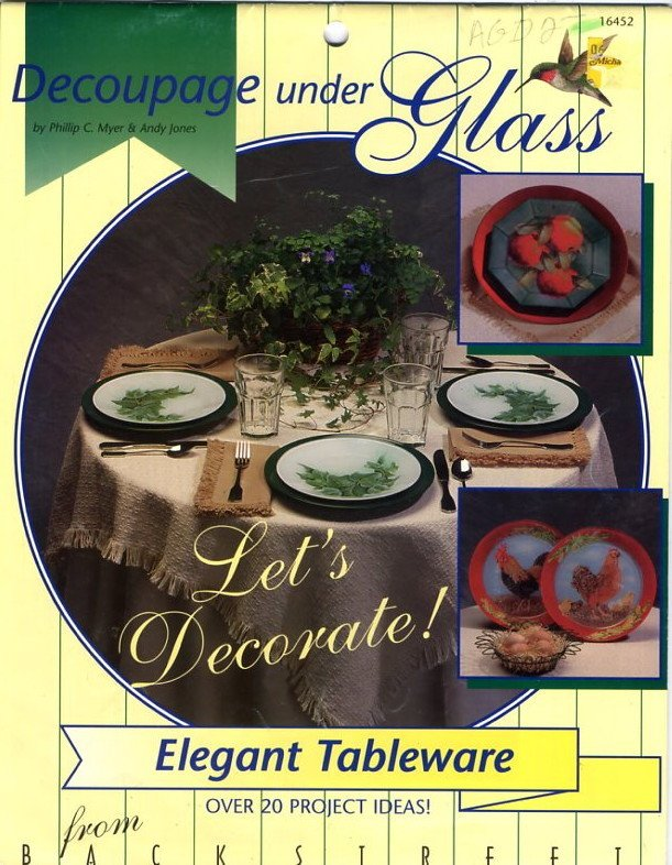 Decoupage under Glass Elegant Tableware Project Book - 16452