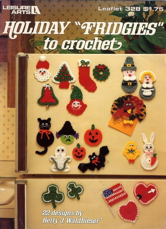 "Holiday ""Fridgies"" to Crochet - Leisure Arts Leaflet 328"